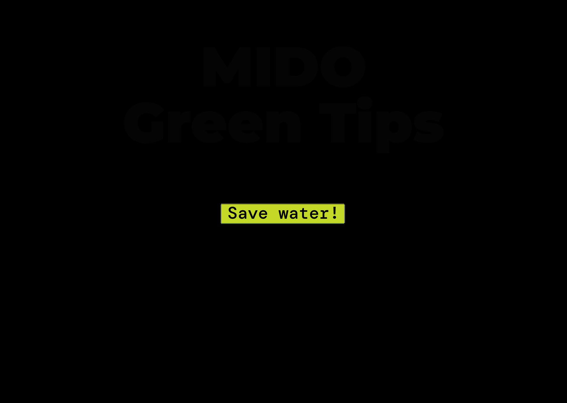 MIDO Green Tips