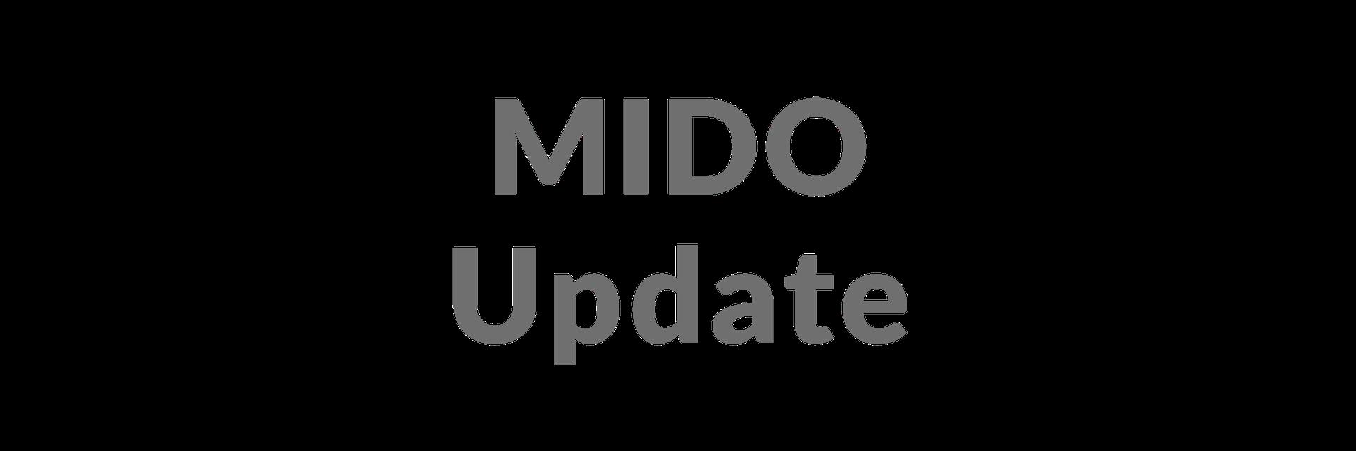 MIDO update
